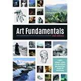 Art Fundamentals 2nd edition: Light, shape, color, perspective, depth, composition & anatomy