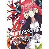 The quintessential quintuplets (Vol. 3)