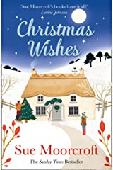 Christmas Wishes: From the Sunday Times bestselling and award-winning author of romance fiction comes a feel-good cosy Christmas read Kindle Edition