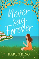 Never Say Forever Kindle Edition