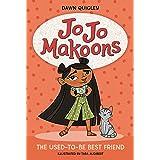 Jo Jo Makoons: The Used-to-Be Best Friend: 1 (Jo Jo, 1)
