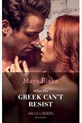 What the Greek Can't Resist (Mills & Boon Modern) (The Untameable Greeks, Book 2) Kindle Edition