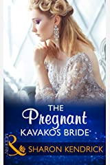The Pregnant Kavakos Bride (Mills & Boon Modern) (One Night With Consequences, Book 31) Kindle Edition