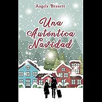 Una Auténtica Navidad (Spanish Edition)