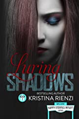 Luring Shadows (Happy Endings Resort Series Book 7) Kindle Edition