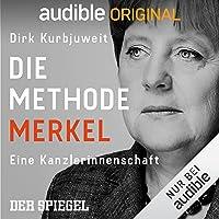 Die Methode Merkel: Eine Kanzlerinnenschaft