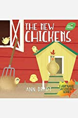 The New Chickens (Little Friends: Farmyard Adventures Series Book 3) Kindle Edition