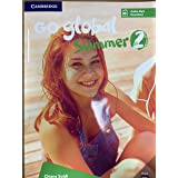 Go global summer. Students Book. Per la Scuola media. Con CD-Audio (Vol. 2)