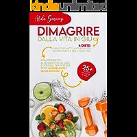 Dimagrire dalla vita in giù: 4 diete: per i cuscinetti, anticellulite, ventre piatto e per il girovita. Incluse ricette…