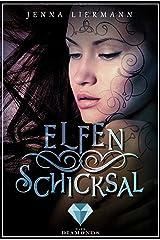Elfenschicksal (Aileara 2) (German Edition) Kindle Edition