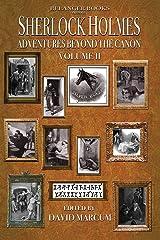 Sherlock Holmes: Adventures Beyond the Canon Paperback