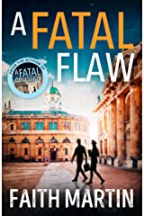 A Fatal Flaw: A gripping, twisty murder mystery perfect for all crime fiction fans (Ryder and Loveday, Book 3) Kindle Edition