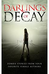 Darlings Of Decay Kindle Edition