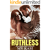 Ruthless: A Passionate Marriage with Billionaire (Indian Romance)