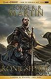 George R.R. Martins Game of Thrones - Königsfehde: Bd. 1 (2. Buch von Das Lied von Eis und Feuer)