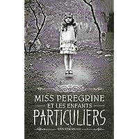 Miss Peregrine et les enfants particuliers - tome 1 (édition avec la couverture du film)