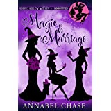 Magic & Marriage (Starry Hollow Witches Book 15) (English Edition)
