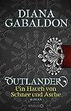 Outlander - Ein Hauch von Schnee und Asche: Roman (Die Outlander-Saga, Band 6)