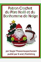 Patron Crochet du Père Noël et du Bonhomme de Neige Format Kindle