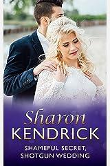 Shameful Secret, Shotgun Wedding (Mills & Boon Modern) Kindle Edition