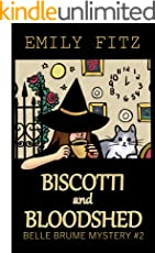 Biscotti and Bloodshed: A Paranormal Cozy Mystery (Belle Brume Mystery Book 2) (English Edition)