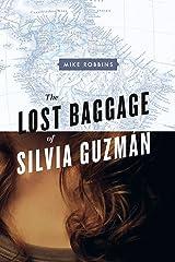 The Lost Baggage of Silvia Guzmán Kindle Edition