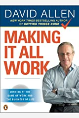 Making It All Work: Winning at the Game of Work and the Business of Life Taschenbuch