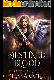 Destined Blood (Nephilim's Destiny Book 2) (English Edition)