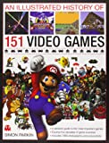 Illustrated History of 151 Videogames