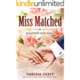 Miss Matched (Wallflower Series Book 2)