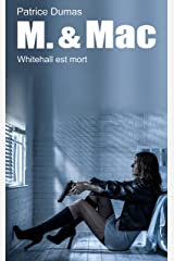 Whitehall est mort (M. & Mac t. 6) (French Edition) Kindle Edition
