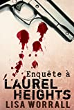 Enquête à Laurel Heights: #1 (Homoromance)
