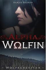 Alphawölfin (Wolfsgezeiten 4) Kindle Ausgabe