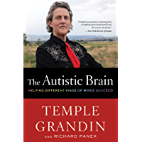 The Autistic Brain: Thinking Across the Spectrum (English Edition)