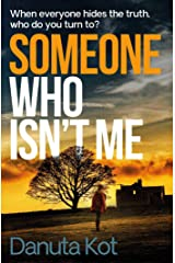 Someone Who Isn't Me Kindle Edition