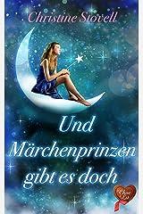 Und Märchenprinzen gibt es doch (German Edition) Kindle Edition