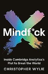 Mindf*ck: Inside Cambridge Analytica's Plot to Break the World
