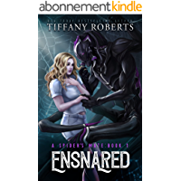 Ensnared: An Alien Romance Trilogy (The Spider's Mate Book 1) (English Edition)