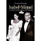 Isabel y Miguel (Biografías)