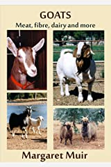 GOATS: Meat, fibre, dairy and more Kindle Edition