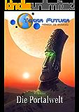 TERRA FUTURA - TESECO im Einsatz (6): Die Portalwelt