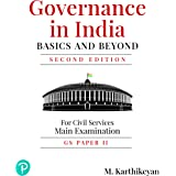 Governance in India: Basic and Beyond   For Civil Service Main Examination   Second Edition   By Pearson