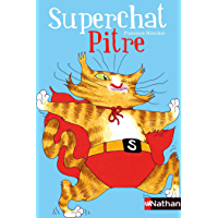 Superchat Pitre (Poches Nathan t. 278)