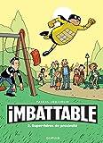Imbattable - tome 2 - Super-héros de proximité
