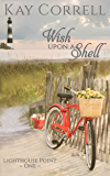 Wish Upon a Shell (Lighthouse Point Book 1) (English Edition)