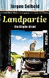 Landpartie: Ein Allgäu-Krimi (Allgäu-Krimis 3)