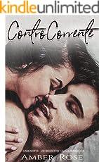 ControCorrente: Una notte. Un biglietto. La sua rinascita.