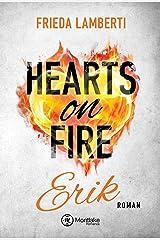 Hearts on Fire - Erik Kindle Ausgabe