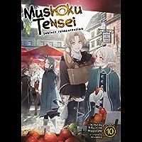 Mushoku Tensei: Jobless Reincarnation (Light Novel) Vol. 10 (English Edition)