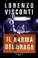 Il karma del Drago (Dragon Vol. 4) Formato Kindle